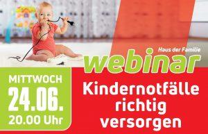 Webinar für Eltern: Kindernotfälle richtig versorgen – am 24.06.