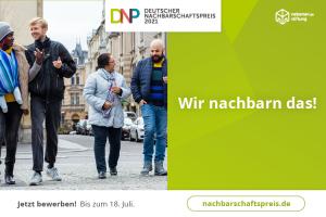 Bewerbungsphase deutscher Nachbarschaftspreis gestartet